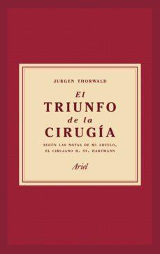 Un libro ebook descarga pdf EL TRIUNFO DE LA CIRUGIA en español 9788434427358