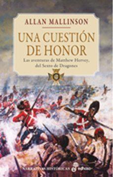 una cuestion de honor-allan mallinson-9788435061858