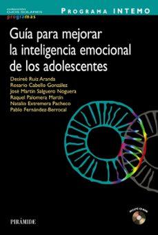 Descargar PROGRAMA INTEMO: GUIA PARA MEJORAR LA INTELIGENCIA EMOCIONAL DE L OS ADOLESCENTES gratis pdf - leer online
