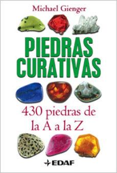 piedras curativas: 430 piedras de la a a la z-michael gienger-9788441420458