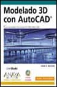 Emprende2020.es Modelado 3d Con Autocad (Incluye Cd-rom) (Diseño Y Creatividad) Image