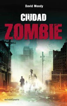 ciudad zombie (ebook)-david moody-9788445078358