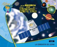 Inciertagloria.es 6. Peky Explora. A La Recerca D'un Estel. La Conquesta De L'espai Catala Ed 2013 Image