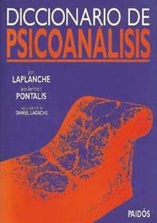 diccionario de psicoanalisis-jean laplanche-jean-bertrand pontalis-9788449302558