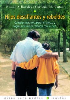 hijos desafiantes y rebeldes (ebook)-russell a. barkley-christine m. benton-9788449325458