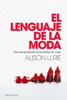 el lenguaje de la moda-alison lurie-9788449328558