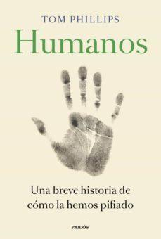 humanos (ebook)-tom phillips-9788449336058