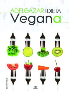 adelgazar con dieta vegana-belinda creus-9788466232258
