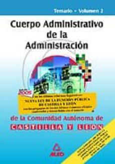 Titantitan.mx Cuerpo Administrativo De La Administracion De La Comunidad Autono Ma De Castilla Y Leon: Temario (Vol. Ii) Image