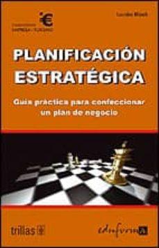 Followusmedia.es Planificacion Estrategica: Guia Practica Para Confeccionar Un Pla N De Negocio Image