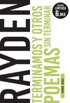 Descarga gratuita de libros electrónicos para iPod TERMINAMOS Y OTROS POEMAS SIN TERMINAR de RAYDEN DAVID MARTINEZ ALVAREZ iBook DJVU FB2 9788467055658 (Spanish Edition)