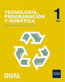 INICIA DUAL ROBOT 1ºESO MAT USO TECNICO - VV.AA. |