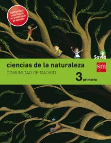Descargar CIENCIAS DE LA NATURALEZA. 3 PRIMARIA. SAVIA. MADRID LOMCE gratis pdf - leer online