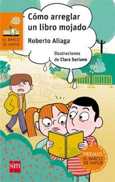 Chapultepecuno.mx Cómo Arreglar Un Libro Mojado (Premio Barco De Vapor 2017) Image