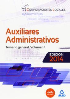 Bressoamisuradi.it Auxiliares Administrativos De Corporaciones Locales. Temario Gene Ral Vol.i Image