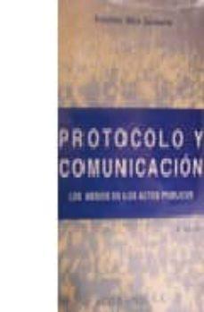 Emprende2020.es Protocolo Y Comunicacion: Los Medios En Los Actos Publicos (2ª Ed .) Image