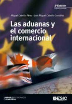 Geekmag.es Las Aduanas Y El Comercio Internacional (3ª Ed.) Image