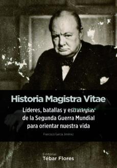 historia magistra vitae-francisco garcia jimenez-9788473605458