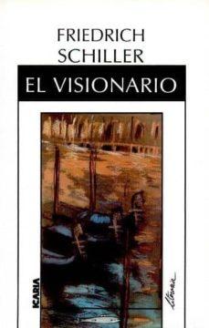 el visionario-friedrich schiller-9788474261158