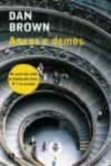 Descarga gratuita de Google book downloader para mac ANXOS E DEMOS 9788476696958 (Literatura española) ePub FB2 de DAN BROWN