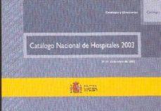 Permacultivo.es Catalogo Nacional De Hospitales 2003 (Incluye Cd-rom) Image