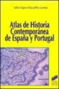 atlas de historia contemporanea de españa y portugal-julio lopez-davalillo larrea-9788477388258