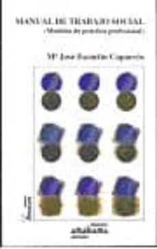 introduccion al trabajo social i: historia y fundamentos teoricos -practicos-maria jose escartin caparros-esperanza suarez soto-9788480180658
