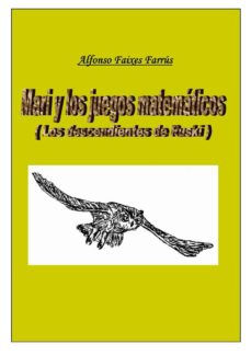mari y los juegos matemáticos (ebook)-alfonso faixes farrus-9788483262658