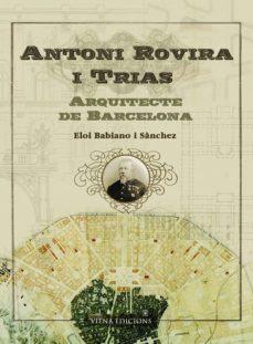 Concursopiedraspreciosas.es Antoni Rovira I Trias: Arquitecte De Barcelona Image