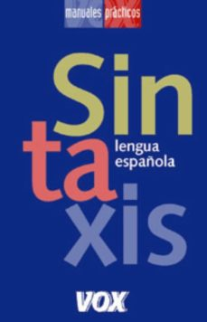 sintaxis (lengua española larousse: manuales practicos)-9788483326558