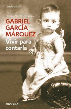 Descargas gratuitas de libros electrónicos pdf epub VIVIR PARA CONTARLA CHM MOBI PDF de GABRIEL GARCIA MARQUEZ