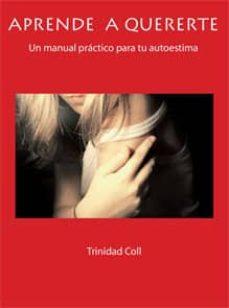 aprende a quererte-trinidad coll-9788483527658