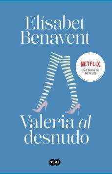 valeria al desnudo (saga valeria 4) (ebook)-elisabet benavent-9788483655658