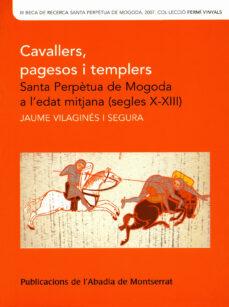 Javiercoterillo.es Cavallers, Pagesos I Templers: Santa Perpetua De Mogoda A L Edat Mitjana (Segles X-xiii) Image