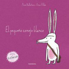 el pequeño conejo blanco: cuento popular portugues-xose anton ballesteros rei-9788484645658