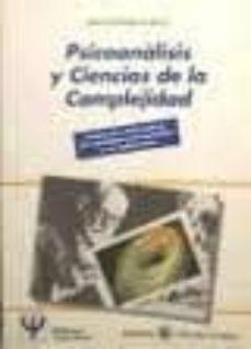 Ironbikepuglia.it Psicoanalisis Y Ciencias De La Complejidad: Ensayo De Reformulaci On Del Paradigma Psicoanalitico Y Sus Aplicaciones Image
