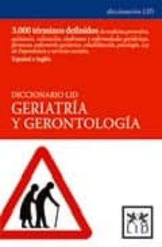 Ebooks gratuitos en ingles DICCIONARIO LID GERIATRIA Y GERONTOLOGIA de  9788488717658
