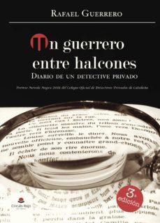 Rapidshare kindle book descargas UN GUERRERO ENTRE HALCONES  9788490501658