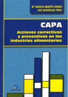 Descargar CAPA: ACCIONES CORRECTIVAS Y PREVENTIVAS EN LAS INDUSTRIAS ALIMENTARIAS gratis pdf - leer online