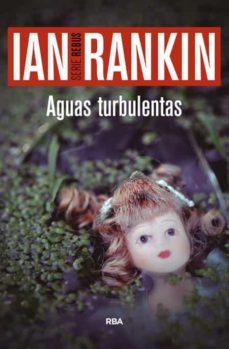 aguas turbulentas (serie john rebus 11)-ian rankin-9788490566558
