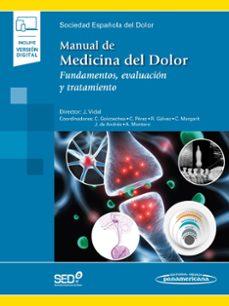 Descargas gratuitas de libros electrónicos para Android MANUAL DE MEDICINA DEL DOLOR: FUNDAMENTOS, EVALUACION Y TRATAMIENTO (Literatura española) MOBI CHM PDF