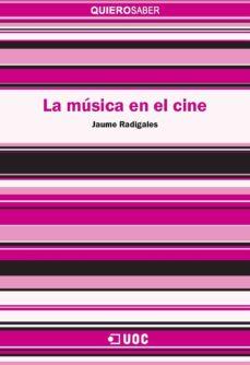la música en el cine (ebook)-jaume radigales babí-9788491161158