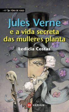 jules verne e a vida secreta das mulleres planta (ebook)-ledicia costas-9788491210658