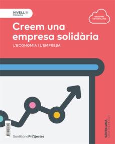 Inmaswan.es Nivell Iii Creem Una Empresa Solidaria. L Economia I L Empres A 5º Educacion Primaria Catalan Ed. 2018 Image