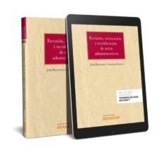 Descargar REVISION, REVOCACION Y RECTIFICACION DE ACTOS ADMINISTRATIVOS gratis pdf - leer online