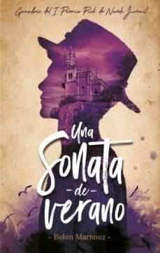 Fácil descarga gratuita de libros franceses. UNA SONATA DE VERANO 9788492918058 de BELEN MARTINEZ