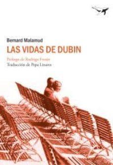 Descarga gratuita de libros de audio para iPod LAS VIDAS DE DUBIN 9788493741358