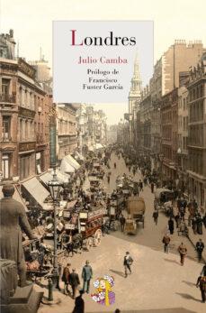 Descargar libros electrónicos gratuitos en pdf LONDRES  in Spanish de JULIO CAMBA