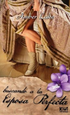 buscando a la esposa perfecta (ebook)-amber lake-9788494236358