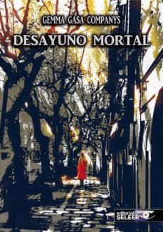 Descargando libro DESAYUNO MORTAL FB2 PDB in Spanish 9788494915758